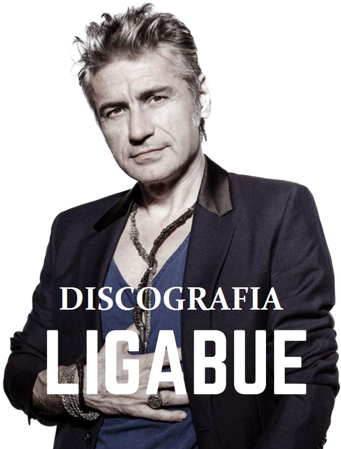 Ligabue - Discografia (Discography) (1990-2019) .mp3 -320 Kbps