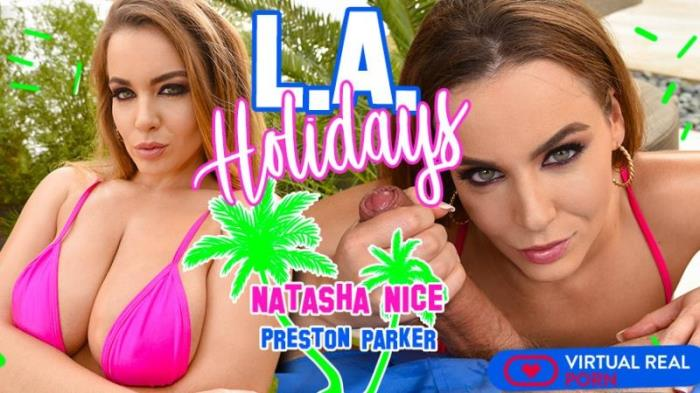 VirtualRealPorn: Natasha Nice - L.A. Holidays [2K UHD 1600p] (Virtual Reality)