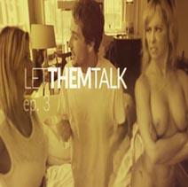Alexis Fawx, Cherie Deville-Let Them Talk Ep. 1-2-3