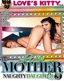 Latin Mother Naughty Daughter 3