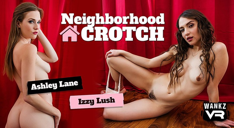 Wankzvr_presents_Ashley_Lane__Izzy_Lush_in_Neighborhood_Crotch.mp4.00013.jpg
