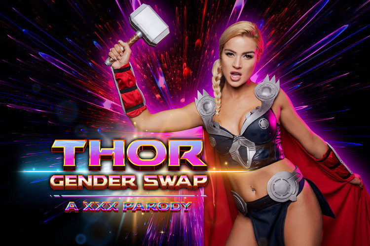 VRcosplayx presents Thor A XXX Parody Gender Swap – Cherry Kiss