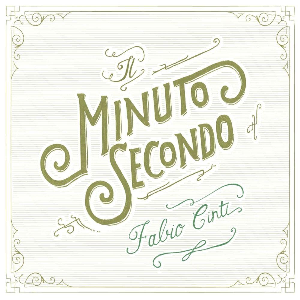 Fabio Cinti - Il minuto secondo (2012) .Mp3 -320 Kbps