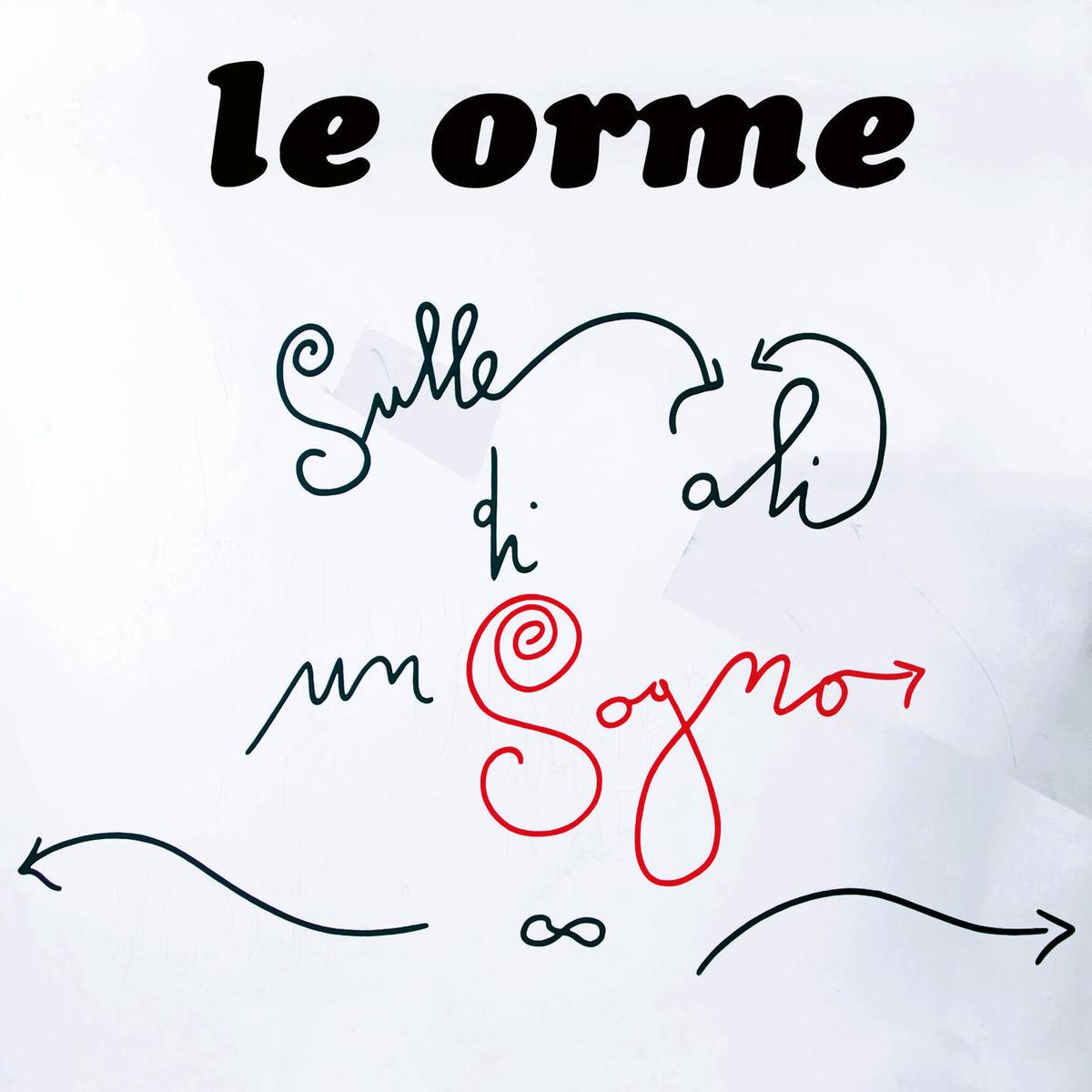 Le Orme - Sulle ali di un sogno [Album] (2019) Mp3 320 Kbps