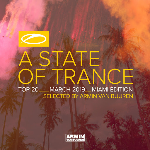 Download VA - A State of Trance Top 20 March 2019 (Selected