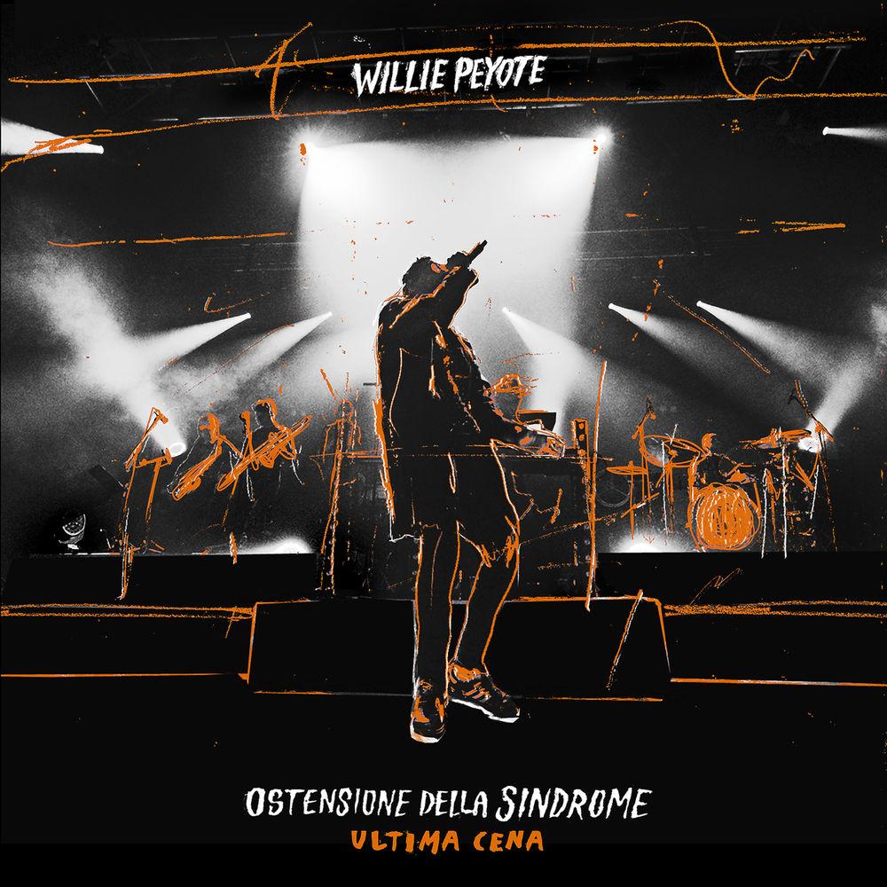 """Willie Peyote - Ostensione Della Sindrome """"Ultima Cena"""" (Live) [Album] (2019) Mp3 320 Kbps"""