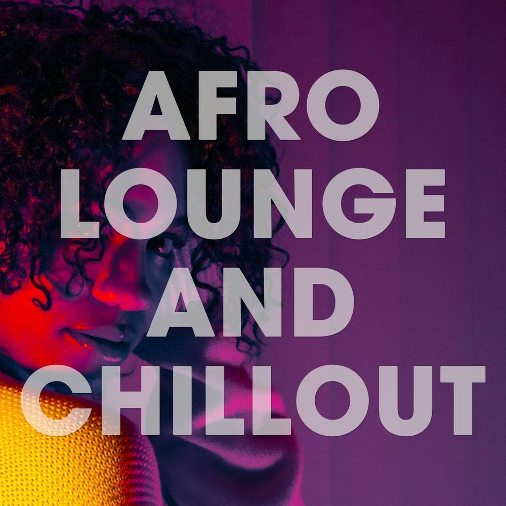 VA - Afro Lounge And Chillout (2019) .mp3 -320 Kbps