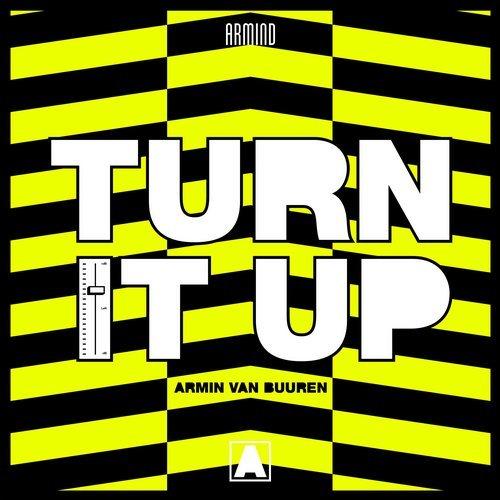 Armin Van Buuren - Turn It Up-(ARMD1467)-WEB-2019-ZzZz | DOWNLOAD