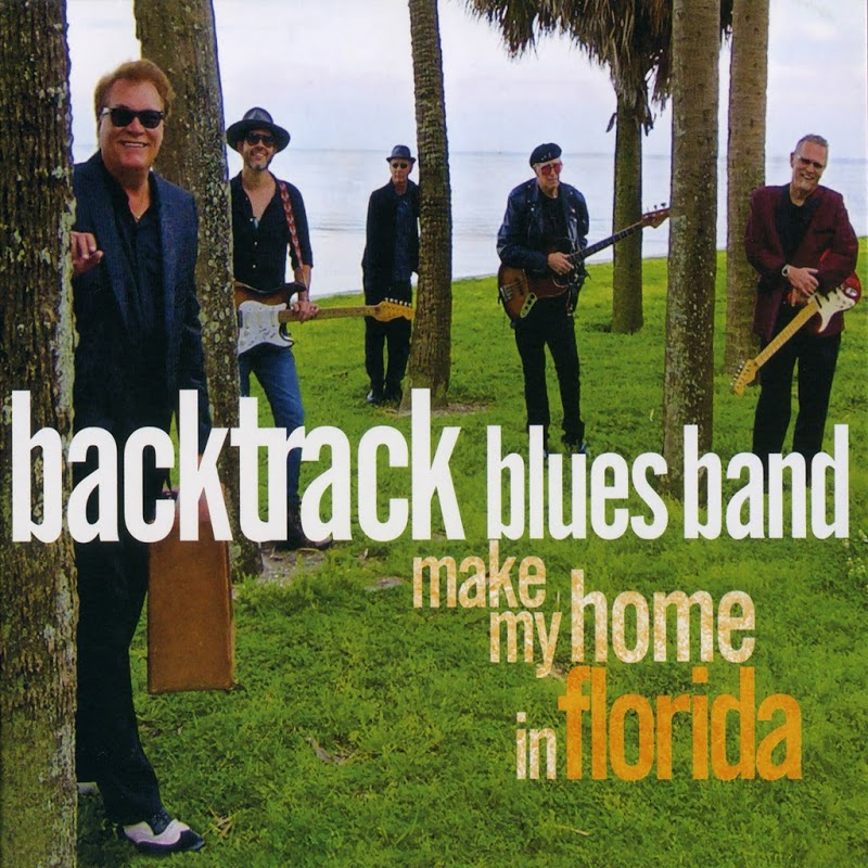 Backtrack Blues Band - Make My Home In Florida (2018) .mp3 -320 Kbps