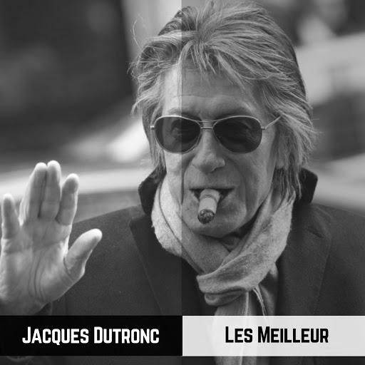 Jacques Dutronc - Les Meilleur (Il Meglio) (2019) .mp3 -320 Kbps