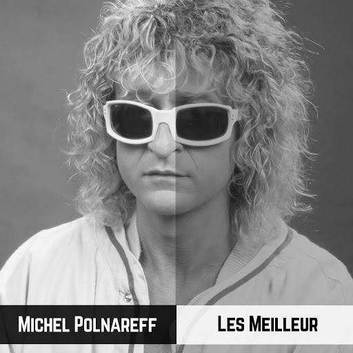 Michel Polnareff - Les Meilleur (Il Meglio) (2019) .mp3 -320 Kbps