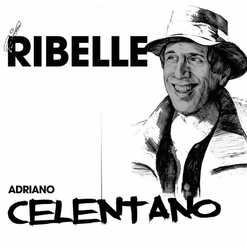 Adriano Celentano - Il ribelle [Nuova Edizione] (2019) .mp3 -320 Kbps
