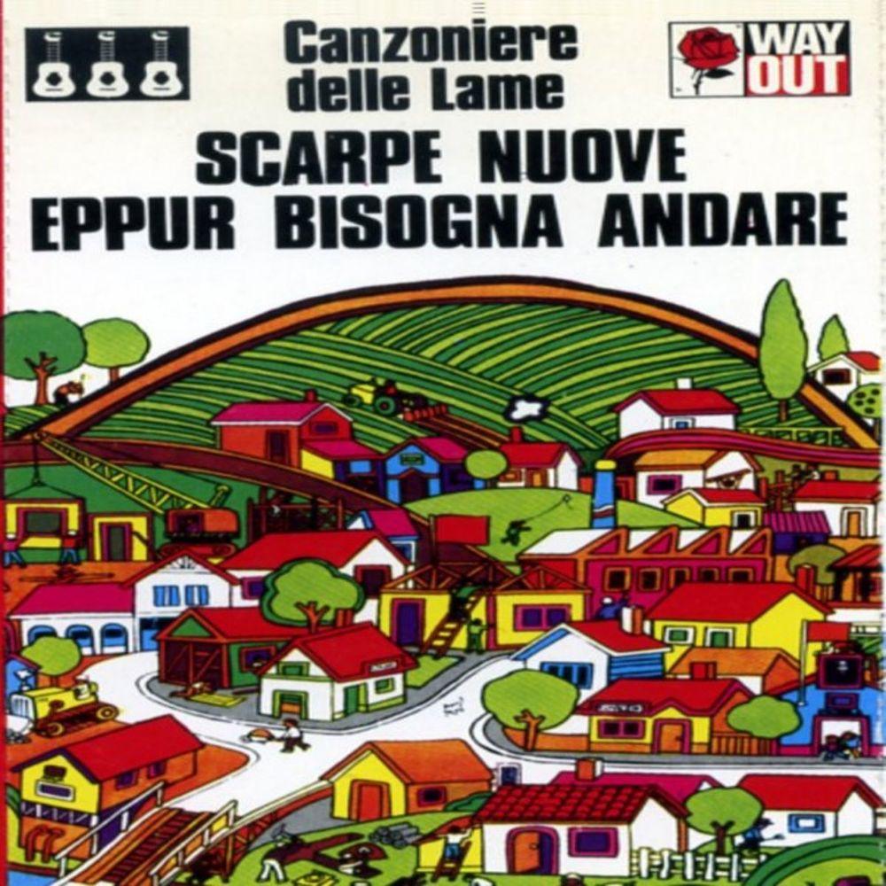 Canzoniere delle Lame - Scarpe nuove eppur bisogna andare [Album] (1980) .mp3 -320 Kbps