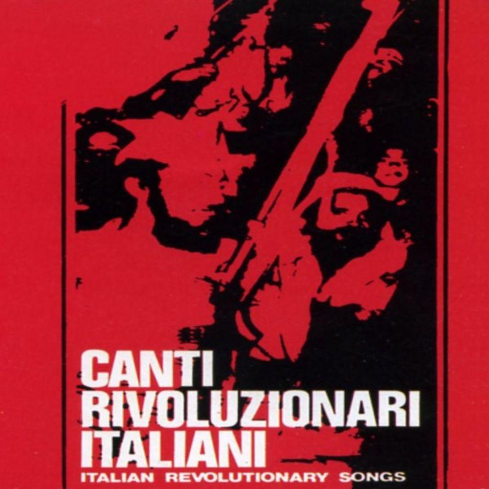 Canzoniere delle Lame - Canti rivoluzionari italiani [Album] (1972) .mp3 -320 Kbps