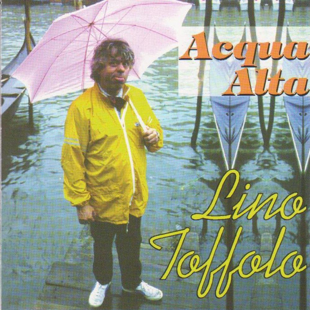 Lino Toffolo - Acqua alta [Album] (2010) .mp3 -320 Kbps