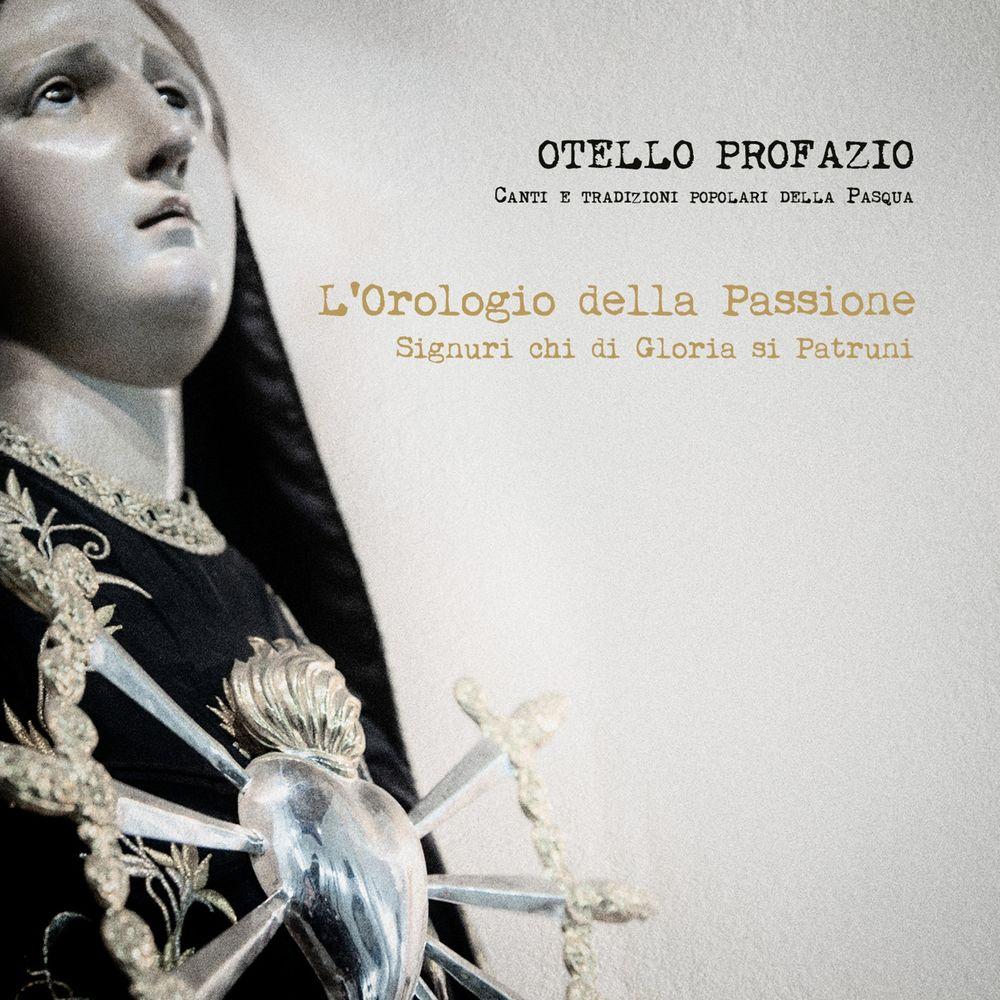 Otello Profazio - L'orologio della Passione (Signuri chi di Gloria sì Patruni) (Canti e tradizion...