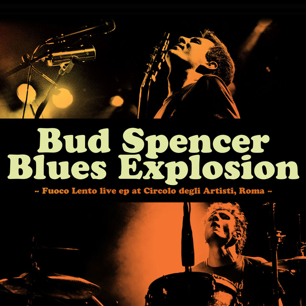 Bud Spencer Blues Explosion - Fuoco Lento [Album] (2011) .mp3 -320 Kbps