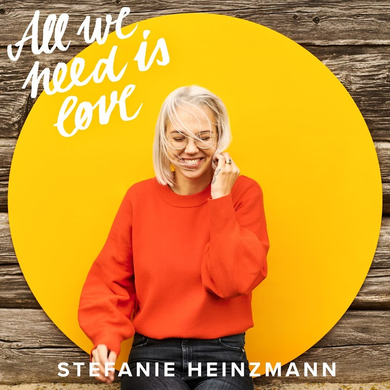 Stefanie Heinzmann - All We Need Is Love (2019) .mp3 -320 Kbps