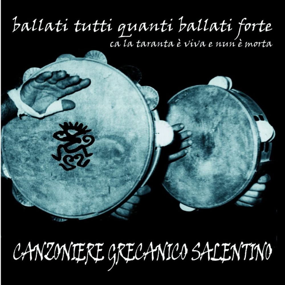 Canzoniere Grecanico Salentino - Ballati tutti quanti [Album] (1998) .mp3 -320 Kbps