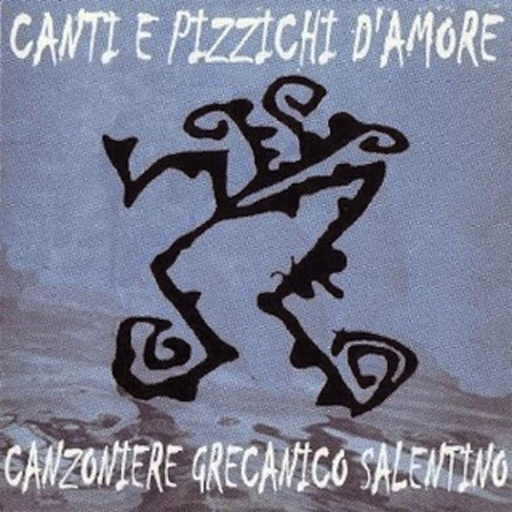 Canzoniere Grecanico Salentino - Canti e pizzichi d'amore [Album] (2000) .mp3 -320 Kbps