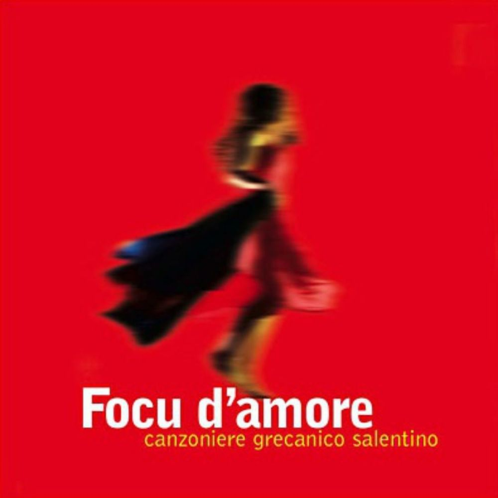 Canzoniere Grecanico Salentino - Focu d'amore [Album] (2013) .mp3 -320 Kbps