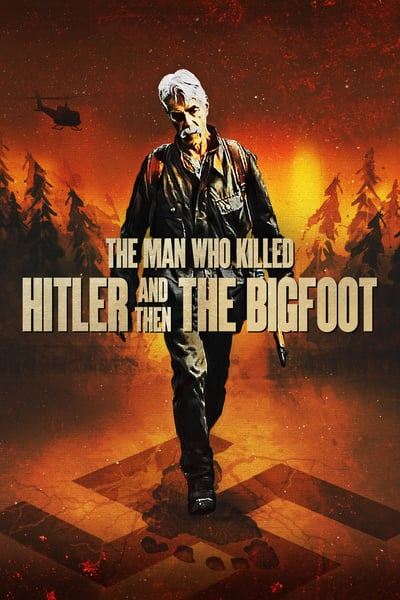 The Man Who Killed Hitler and Then The Bigfoot (2018) .avi HDRip XviD Mp3 -Subbed ITA