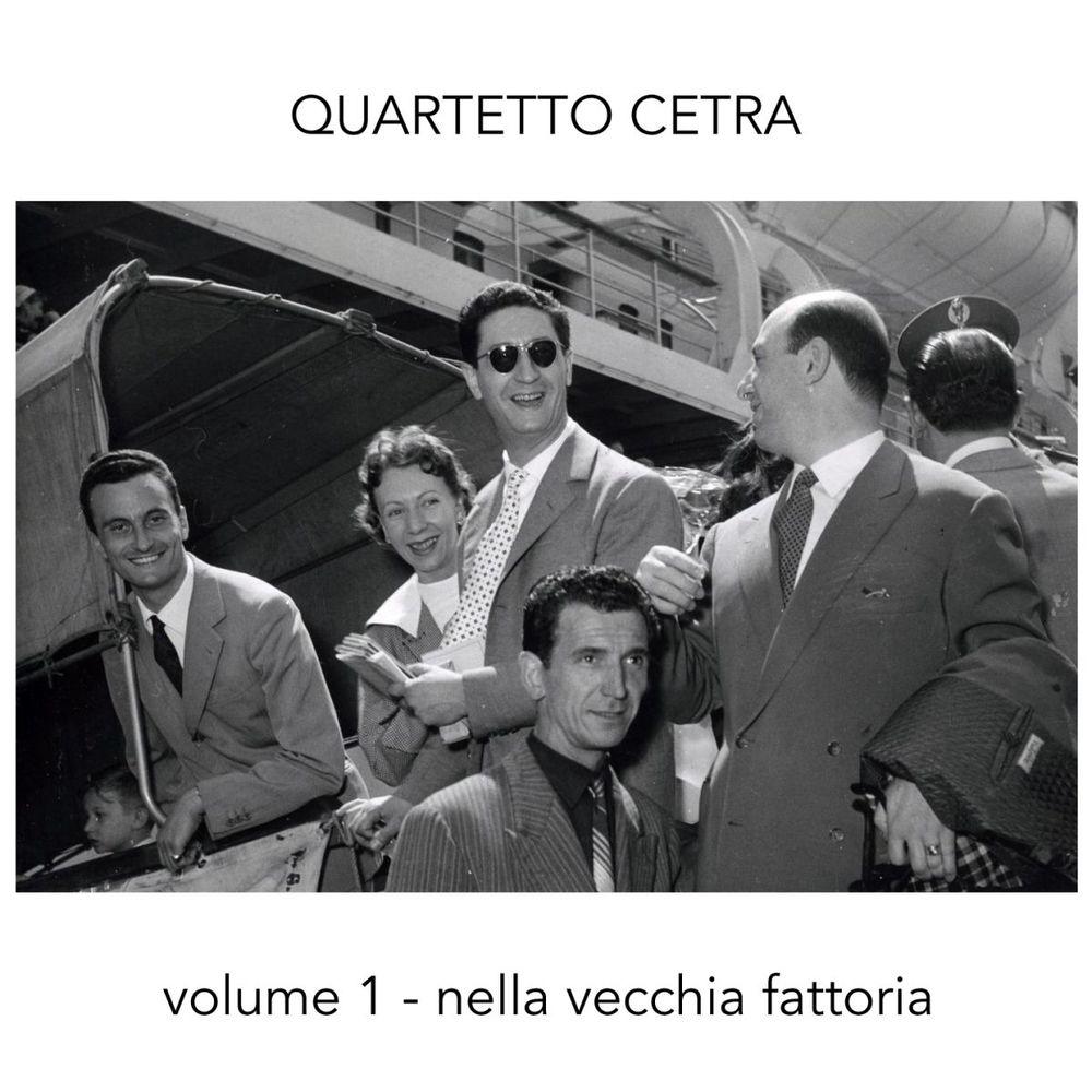Quartetto Cetra - Quartetto Cetra, Vol. 1 (Nella vecchia fattoria) [Album] (2012) mp3 320 Kbps