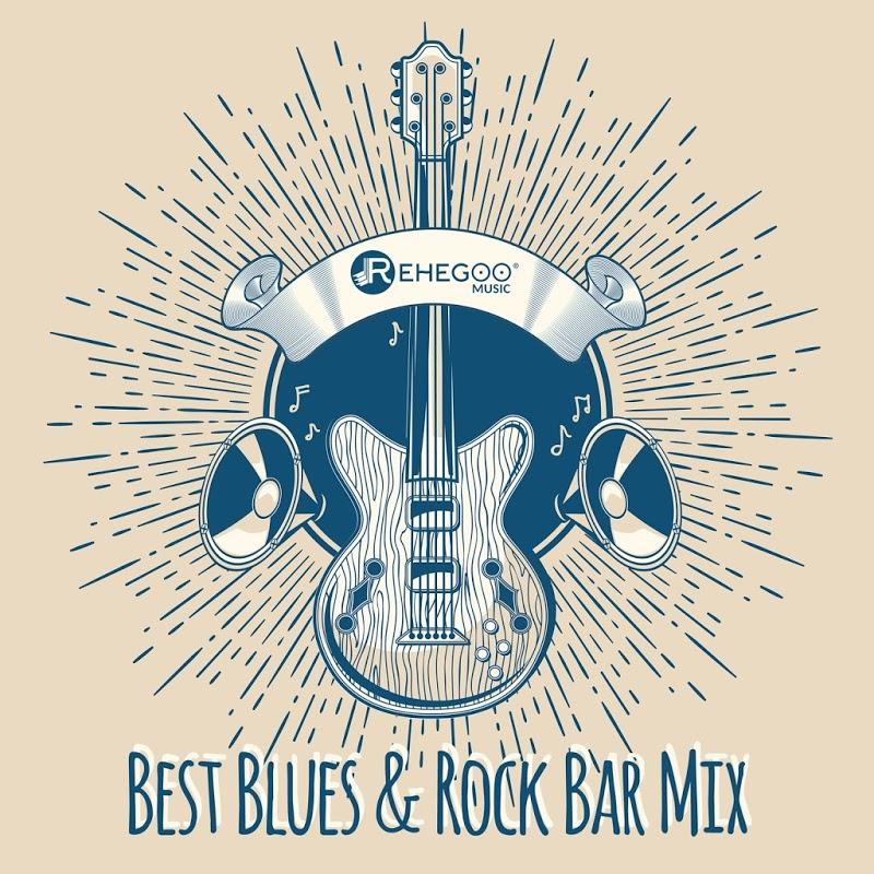 VA - Best Blues and Rock Bar Mix (2019) mp3 320 Kbps