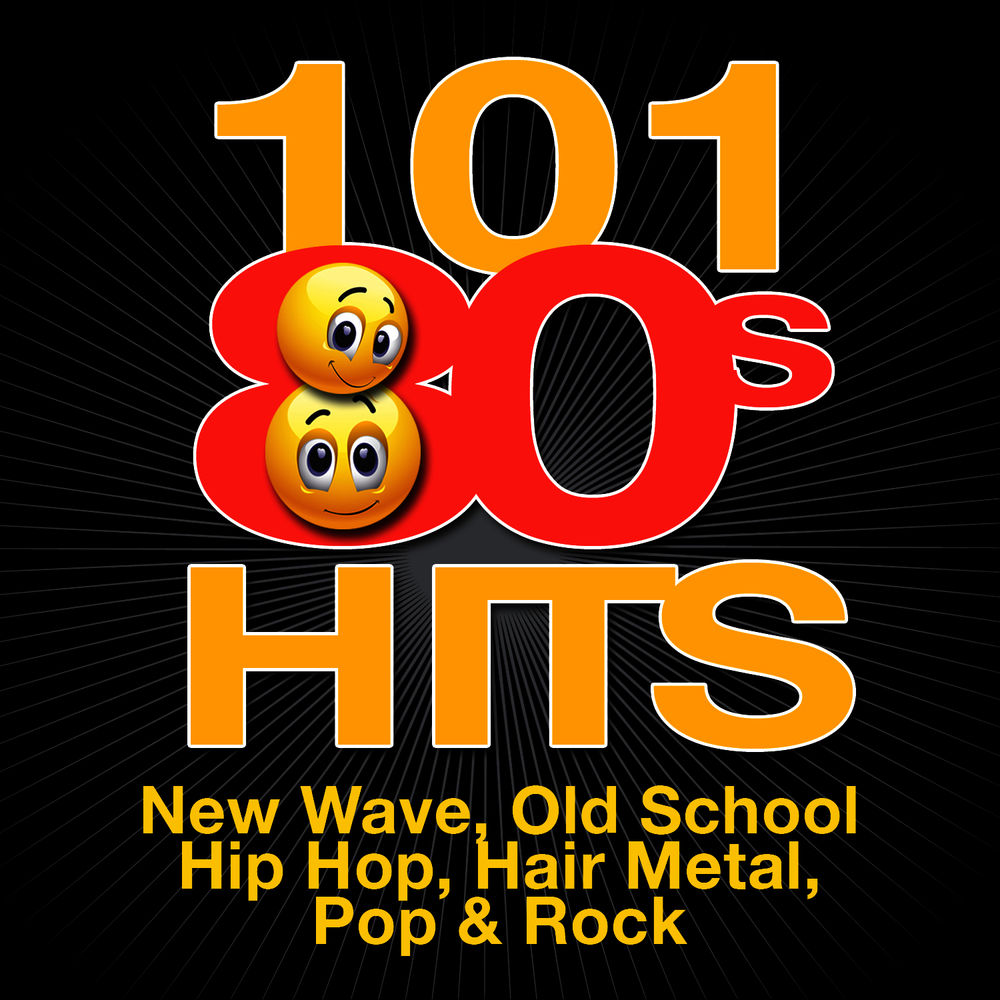 VA - 101 80s Hits - New Wave, Old School Hip Hop, Hair Metal