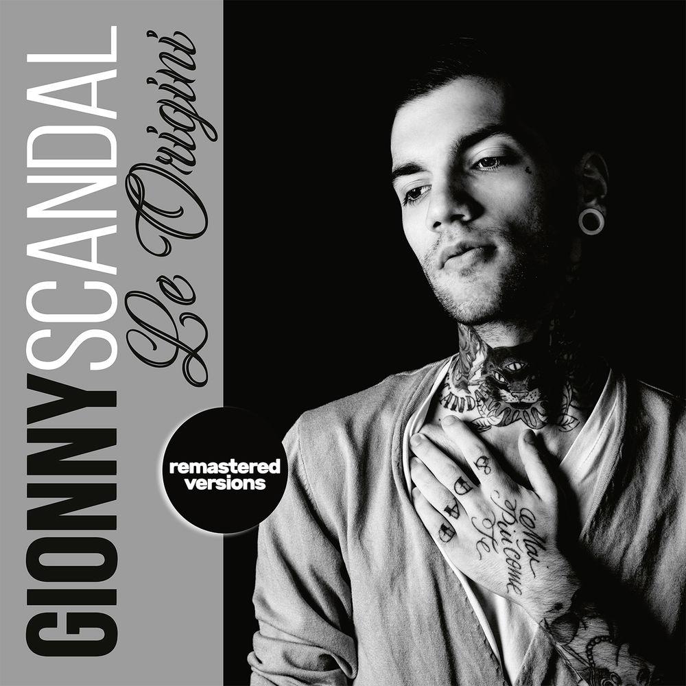 GionnyScandal - Le Origini (Remastered Versions) [Album] (2019) mp3 320 Kbps