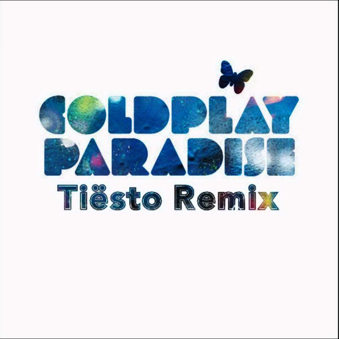 Coldplay - Paradise (Tiesto Remix) (Single) (2011)  mp3 -320 Kbps