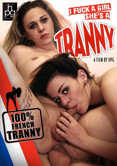 I Fuck A Girl She's A Tranny (2017)
