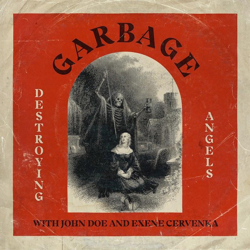 Garbage feat. John Doe & Exene Cervenka - Destroying Angels (2019) .mp3 -320 Kbps