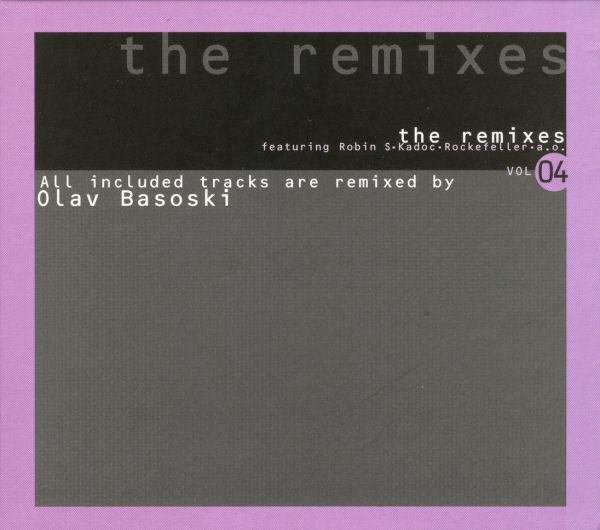 VA - The Remixes Vol 04 Olav Basoski (2005) .flac -950 Kbps