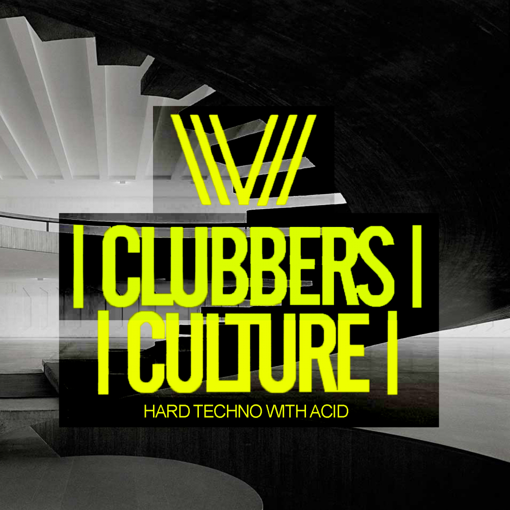 VA - Clubbers Culture: Hard Techno With Acid (2019) .mp3 -320 Kbps
