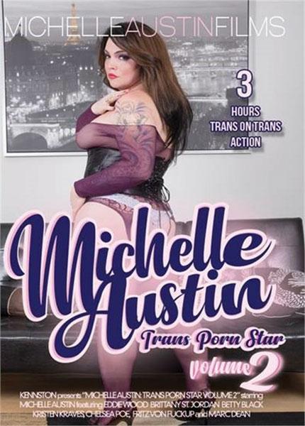 Michelle Austin Trans Porn Star 2 (2018)