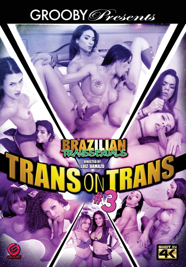 Brazilian Transsexuals - Trans On Trans 3 (2018)