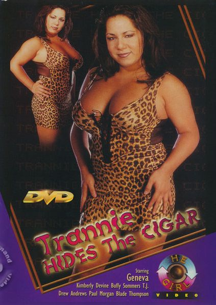 Trannie Hides The Cigar (1999)