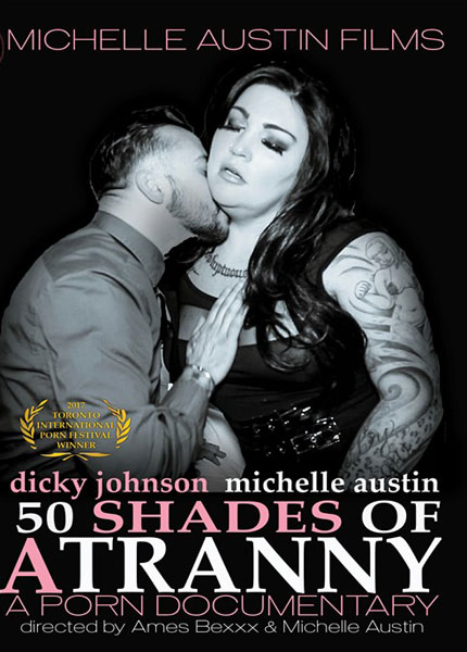 50 Shades of A Tranny - A Porn Documentary (2017)