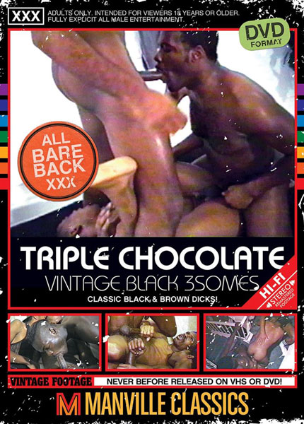 Triple Chocolate Vintage Black 3Somes (2018)