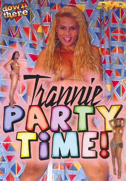 Trannie Party Time! (2006)