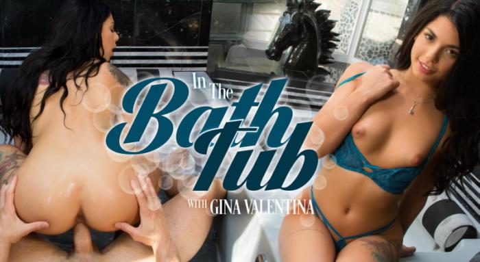 Gina Valentina - In the Bathtub [2K UHD/1600p/3.75 Gb] WankzVR