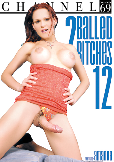 2 Balled Bitches 12 (2017)
