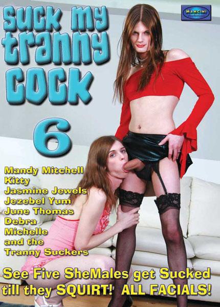 Suck My Tranny Cock 6 (2010)