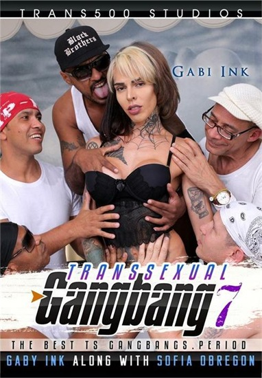 Transsexual Gangbang 7 (2019)