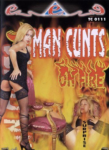 Man Cunts On Fire (2005)