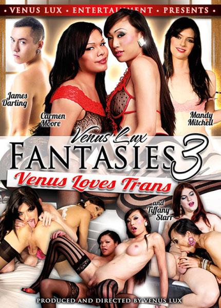 Venus Lux Fantasies 3 - Venus Loves Trans (2017)