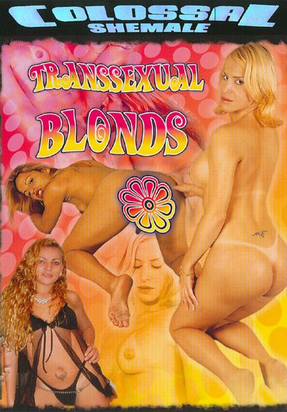 Transsexual Blonds (2007)