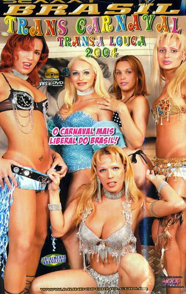 Trans Carnaval Transa Louca (2008)
