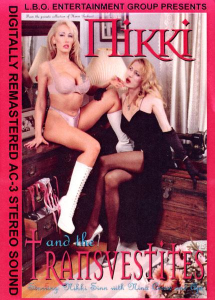 Nikki And The Transvestites (2007)